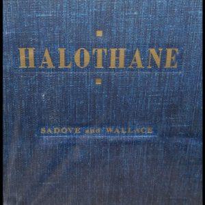 16-0001  HALOTHANE by Sadove and Wallace