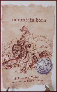 16-0022 MOUNTAIN BORN by Elizabeth Yates